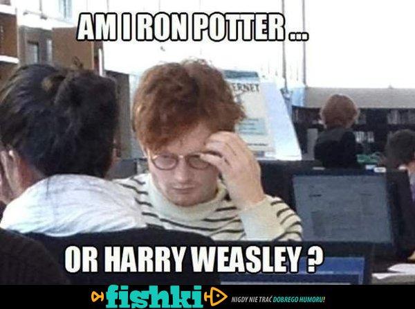 Am I Ron Potter ....