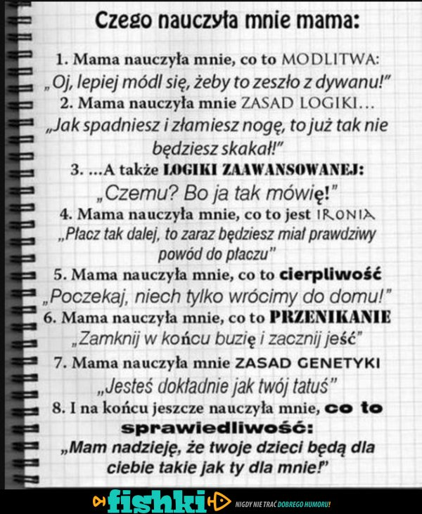 Czego nauczyła  mnie mama?