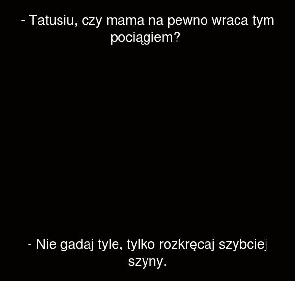 Tatusiu...