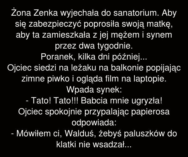 Żona Zenka wyjechała do sanatorium