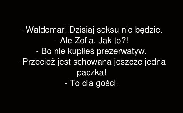Waldemar!