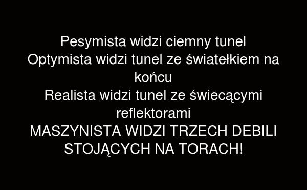 Ciemny tunel...