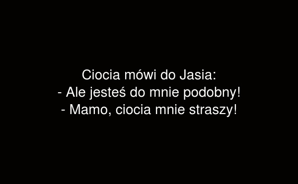 Ciocia mówi do Jasia: