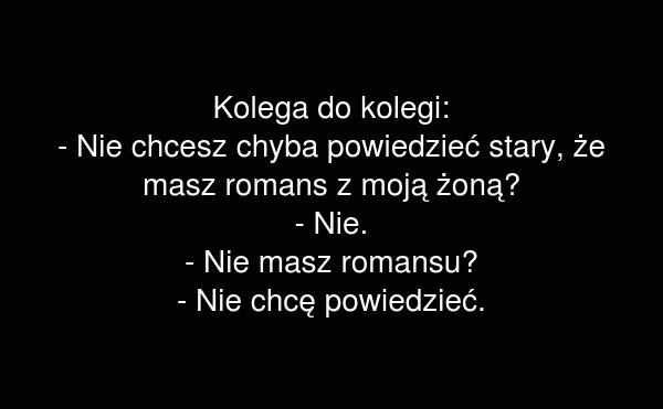 Masz romans?