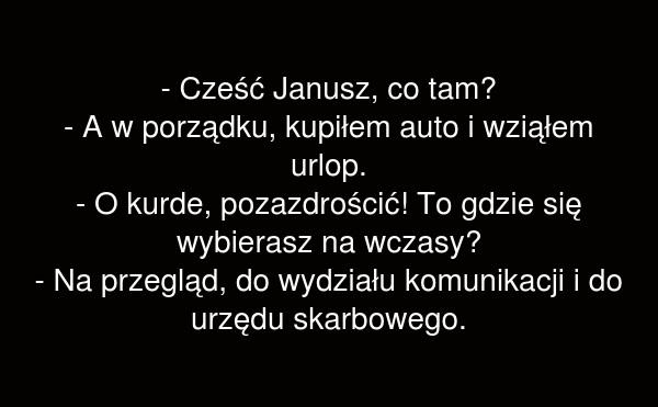 Cześć Janusz, co tam?