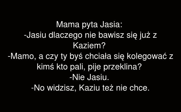Mama pyta Jasia: