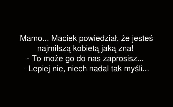 Maciek powiedział