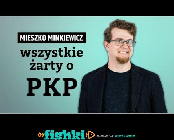 Mieszko Minkiewicz - wszystkie żarty o PKP