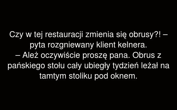 Cz w tej restauracji zmienia się obrusy?