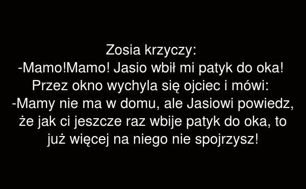 Zosia krzyczy: