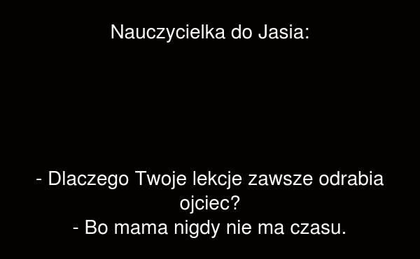 Nauczycielka do Jasia: