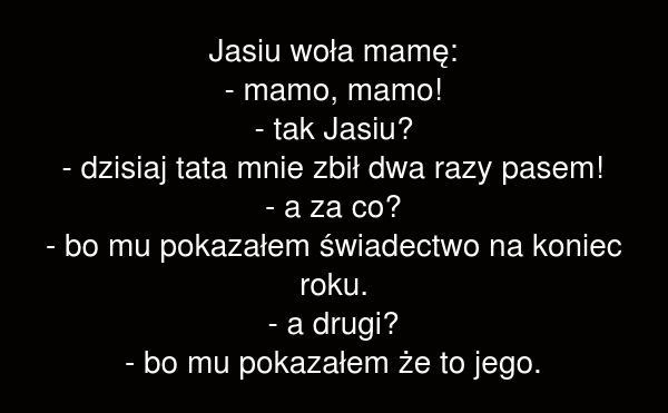 Jasiu woła mamę: