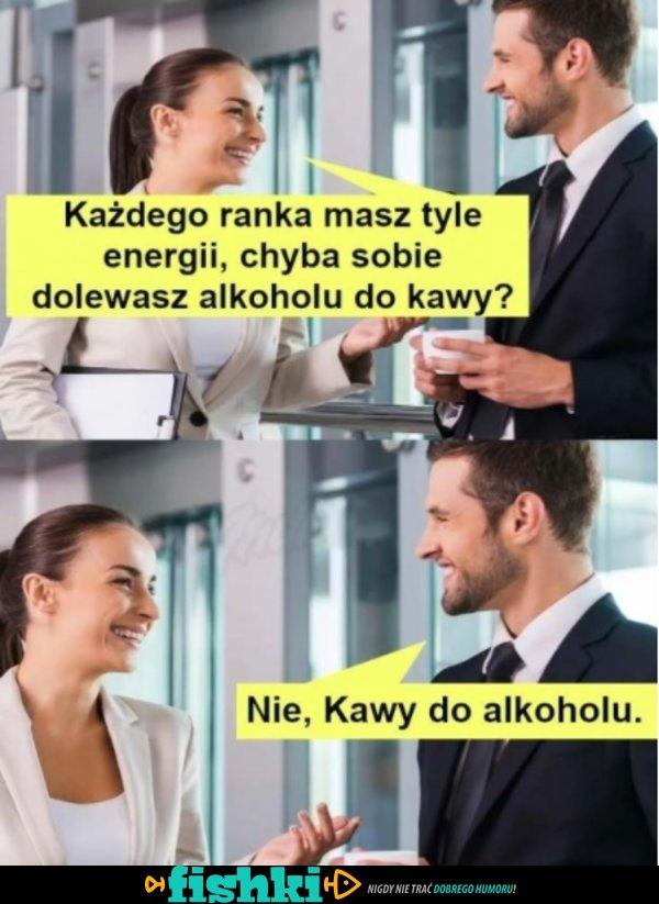 Skąd masz tyle energii?